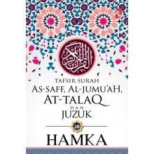 Tafsir Surah As-Saff, Al-Jumu'ah, At-Talaq dan Juzuk 28