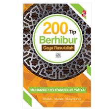 200 Tip Berhibur Gaya Rasulullah
