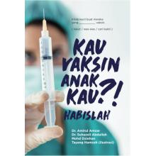 Kau Vaksin Anak Kau?! Habislah  oleh Dr. Amirul Amzar, Dr. Suhazeli Abdullah, Mohd Dziehan, Tayang Hamzah