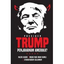 Presiden Trump Penjahanam Amerika