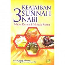 Keajaiban 3 Sunnah Nabi - Madu, Kurma & Minyak Zaitun