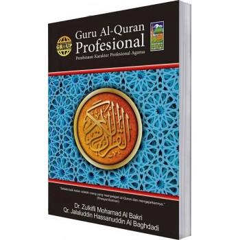 Guru Al-Quran Profesional - Pembinaan Karakter Profesional Agama
