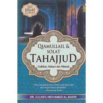Qiamullail & Solat Tahajud : Fadhilat, Hukum dan Hikmah