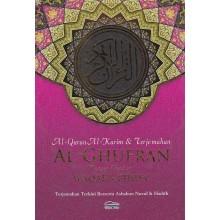 Al Quran Al-Karim & Terjemahan Al-Ghufran Dengan Panduan Waqaf Ibtida'