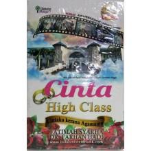 Cinta High Class & Cintaku Kerana Agamamu (Edisi Baru)