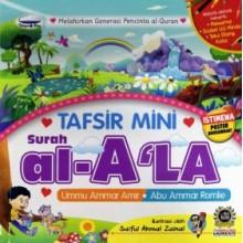Tafsir Mini Surah Al-A'la