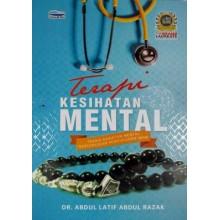 Terapi Kesihatan Mental: Teknik Rawatan Mental Berteraskan Pengukuhan Iman