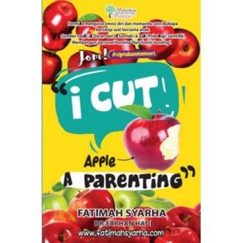 I Cut Apple A Parenting