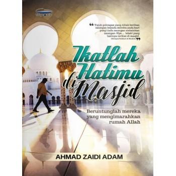 Ikatlah Hatimu di Masjid