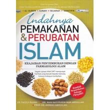Indahnya Pemakanan  & Perubatan Islam