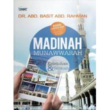 Madinah Munawwarah Kelebihan dan Sejarah (Edisi Kemaskini)