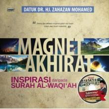 Magnet Akhirat : Inspirasi Daripada Surah Al-Waqiah