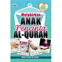 Melahirkan Anak Pencinta Al-Quran