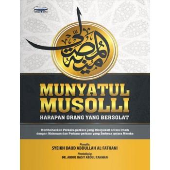 Munyatul Musolli : Harapan Orang yang Bersolat