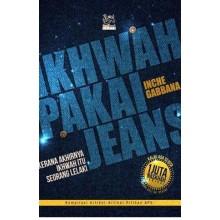 Ikhwah Pakai Jeans: Kerana Akhirnya Ikhwah Itu Seorang Lelaki